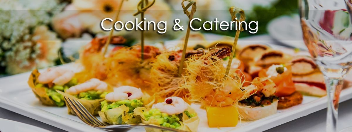 Cooking and Catering
